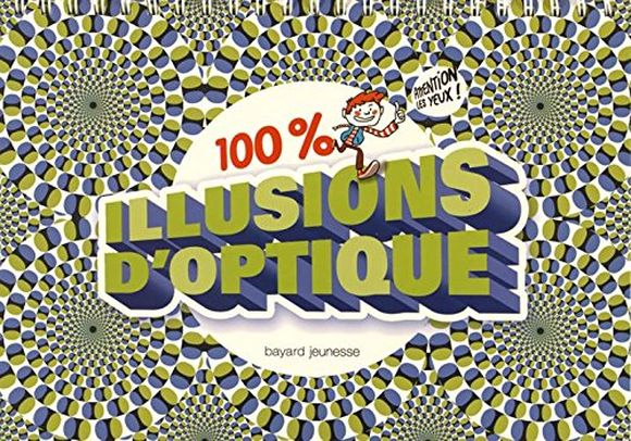 100 illusions d'optique