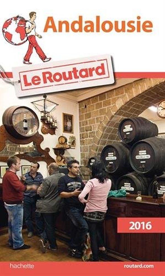 Guide du Routard Andalousie 2016