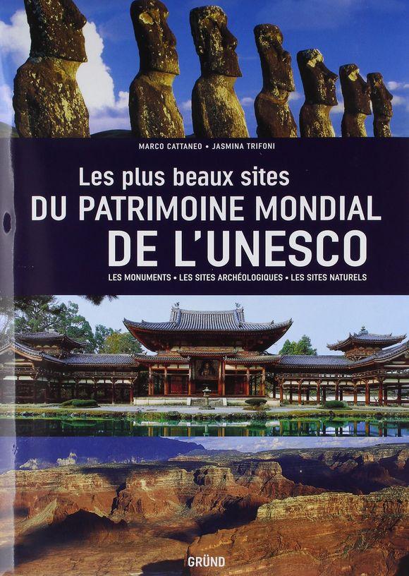 Les plus beaux sites du patrimoine mondial Unesco